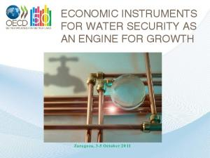 ECONOMIC INSTRUMENTS FOR WATER SECURITY AS AN ENGINE FOR GROWTH
