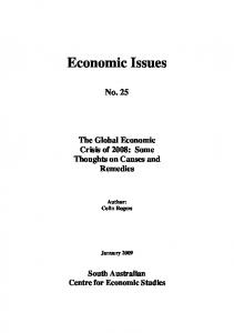 Economic Issues. No. 25. The Global Economic Crisis of 2008: Some Thoughts on Causes and Remedies. Author: Colin Rogers