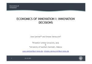ECONOMICS OF INNOVATION I: INNOVATION DECISIONS