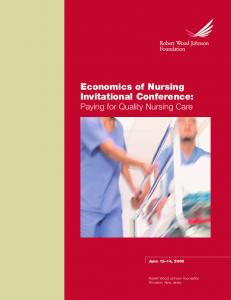 Economics of Nursing Invitational Conference: Paying for Quality Nursing Care