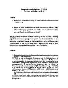 Economics of the Internet (W4490) Problem set 3-Answer Keys