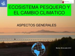ECOSISTEMA PESQUERO Y EL CAMBIO CLIMATICO