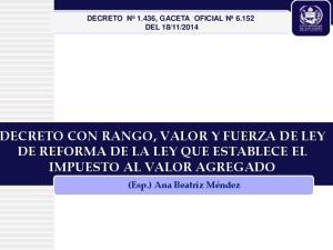 ECRETO CON RANGO, VALOR Y FUERZA DE LEY DE REFORMA DE LA LEY QUE ESTABLECE EL IMPUESTO AL VALOR AGREGADO