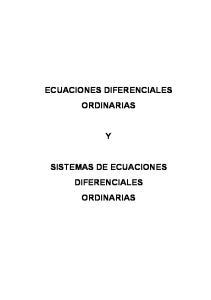 ECUACIONES DIFERENCIALES ORDINARIAS SISTEMAS DE ECUACIONES DIFERENCIALES ORDINARIAS