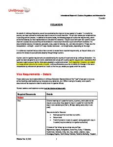 ECUADOR. Visa Requirements Details. Required Documents. Visitors. International Shipment & Customs Regulations and Information for Ecuador