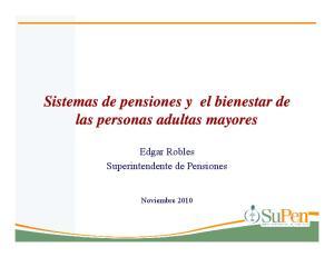 Edgar Robles Superintendente de Pensiones. Noviembre 2010