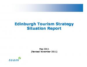 Edinburgh Tourism Strategy Situation Report. May 2011 (Revised November 2011)