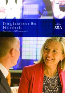 Edition Doing business in the Netherlands Contact your SRA accountant