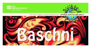EDITION SOS-KINDERDÖRFER SPIELE AUS ALLER WELT. Baschni