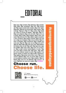 EDITORIAL. Choose life. #corroporquemedalagana. Choose run