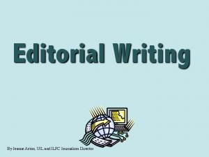Editorial Writing. By Jeanne Acton, UIL and ILPC Journalism Director