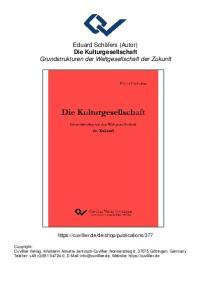 Eduard Schäfers (Autor) Die Kulturgesellschaft Grundstrukturen der Weltgesellschaft der Zukunft