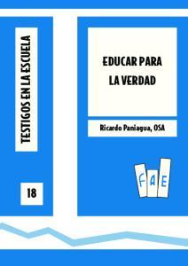 EDUCAR PARA LA VERDAD. Ricardo Paniagua, OSA