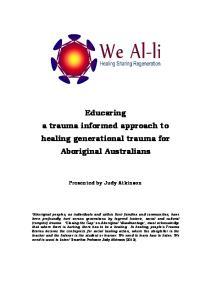 Educaring a trauma informed approach to healing generational trauma for Aboriginal Australians