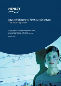 Educating Engineers for the 21st Century: The Industry View