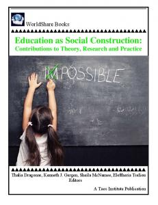 Education as Social Construction: Contributions to Theory, Research and Practice