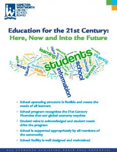 Education for the 21st Century: Here, Now and Into the Future