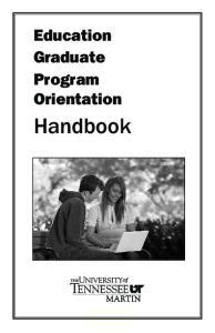 Education Graduate Program Orientation. Handbook