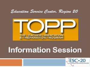 Education Service Center, Region 20. Information Session