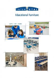 Educational Furniture. quality safe durable