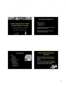 Educational Objectives. Quality Assurance for Image- Guided Radiation Therapy. Image-Guided Radiation Therapy. Introduction