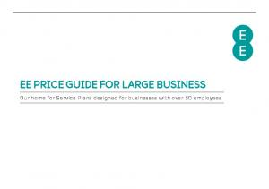 EE PRICE GUIDE FOR LARGE BUSINESS. Our home for Service Plans designed for businesses with over 50 employees