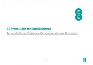 EE Price Guide for Small Business. Our home for Service Plans designed for businesses with up to 50 employees