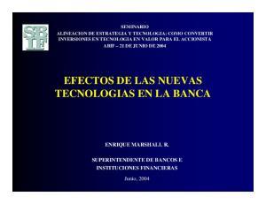 EFECTOS DE LAS NUEVAS TECNOLOGIAS EN LA BANCA