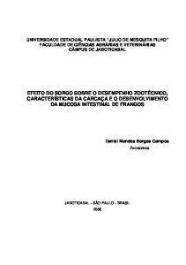 EFEITO DO SORGO SOBRE O DESEMPENHO ZOOTÉCNICO, CARACTERÍSTICAS DA CARCAÇA E O DESENVOLVIMENTO DA MUCOSA INTESTINAL DE FRANGOS