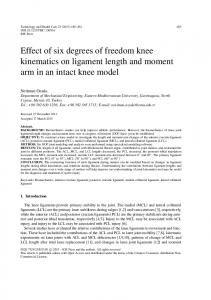 Effect of six degrees of freedom knee kinematics on ligament length and moment arm in an intact knee model