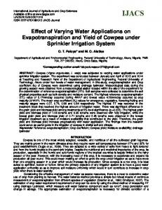 Effect of Varying Water Applications on Evapotranspiration and Yield of Cowpea under Sprinkler Irrigation System