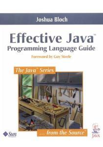 Effective Java: Programming Language Guide