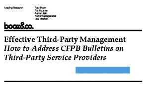 Effective Third-Party Management How to Address CFPB Bulletins on Third-Party Service Providers