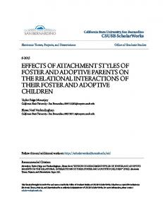 EFFECTS OF ATTACHMENT STYLES OF FOSTER AND ADOPTIVE PARENTS ON THE RELATIONAL INTERACTIONS OF THEIR FOSTER AND ADOPTIVE CHILDREN