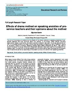 Effects of drama method on speaking anxieties of preservice teachers and their opinions about the method
