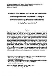 Effects of information culture and job satisfaction on the organizational innovation a study of different leadership styles as a moderatoritle