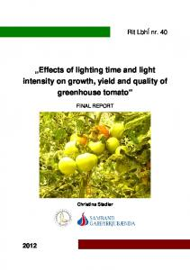 Effects of lighting time and light intensity on growth, yield and quality of greenhouse tomato