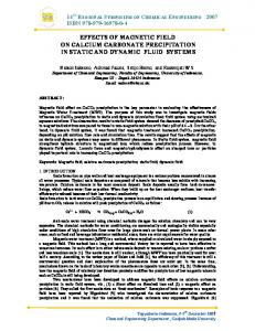 EFFECTS OF MAGNETIC FIELD ON CALCIUM CARBONATE PRECIPITATION IN STATIC AND DYNAMIC FLUID SYSTEMS
