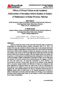 Effects of Private Tuition on the Academic Achievement of Secondary School Students in Subject of Mathematics in Kohat Division, Pakistan