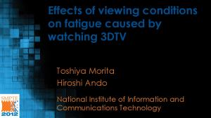 Effects of viewing conditions on fatigue caused by watching 3DTV