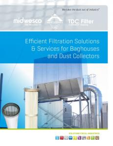 Efficient Filtration Solutions & Services for Baghouses and Dust Collectors