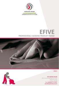 EFIVE PROFESSIONAL CLEANING PRODUCT RANGE ISSUE 1