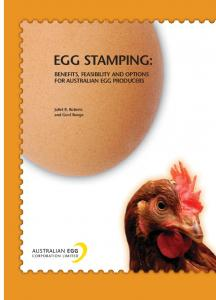 EGG STAMPING: BENEFITS, FEASIBILITY AND OPTIONS FOR AUSTRALIAN EGG PRODUCERS