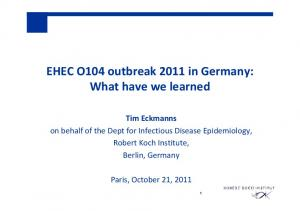 EHEC O104 outbreak 2011 in Germany: What have we learned