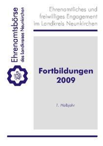 Ehrenamtliches und freiwilliges Engagement im Landkreis Neunkirchen. Fortbildungen Halbjahr