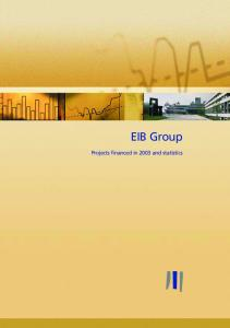 EIB Group. Projects financed in 2003 and statistics
