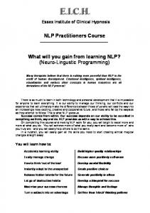 E.I.C.H. Essex Institute of Clinical Hypnosis. NLP Practitioners Course. What will you gain from learning NLP? (Neuro-Lingustic Programming)