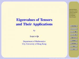 Eigenvalues of Tensors. and Their Applications