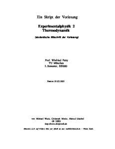Ein Skript der Vorlesung. Experimentalphysik 2 Thermodynamik