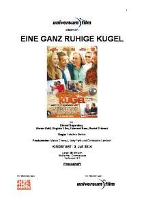 EINE GANZ RUHIGE KUGEL